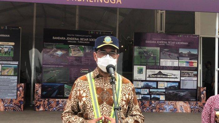 Menhub: Bandara Jenderal Besar Soedirman Dibangun Atas Aspirasi Masyarakat Tahun 2016