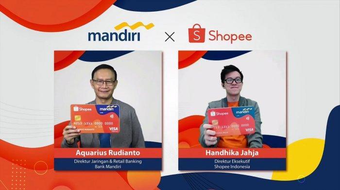 Genjot Transaksi Digital Milenial, Bank Mandiri Gandeng Shopee Luncurkan Kartu Kredit