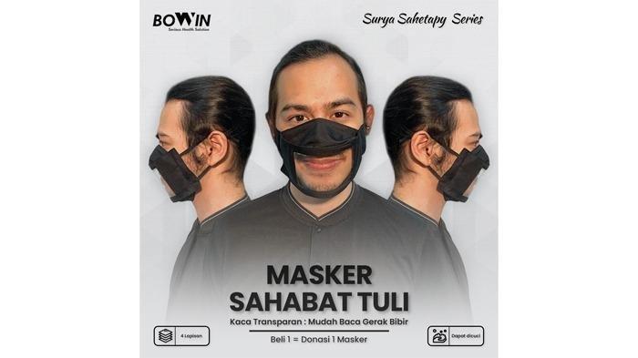 Bantu Komunikasi Sahabat Tuli, Bowin dan Surya Sahetapy Luncurkan Masker Khusus