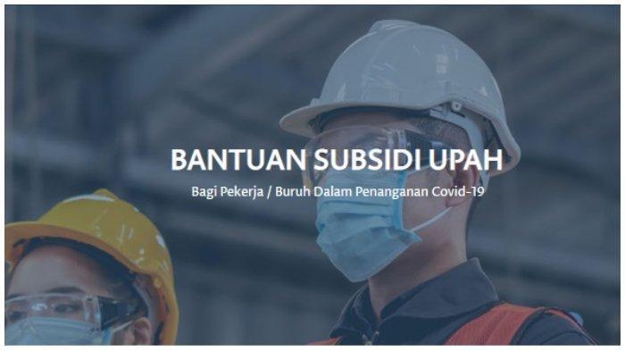 CARA Cek BLT Subsidi Gaji Rp 1 Juta di bsu.kemnaker.go.id, Sudah Cair ke 4,6 Juta Pekerja