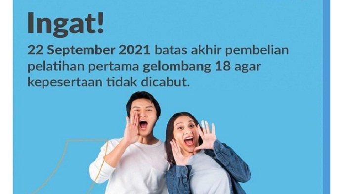 Cara Ikuti Pelatihan Kartu Prakerja, Besok Hari Terakhir Pembelian Bagi yang Lolos di Gelombang 18