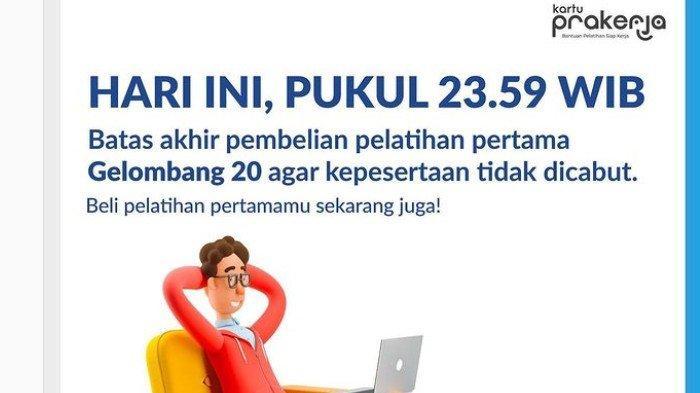 Login prakerja.go.id, Segera Beli Pelatihan Gelombang 20 Hari Ini sebelum Pukul 23.59 WIB