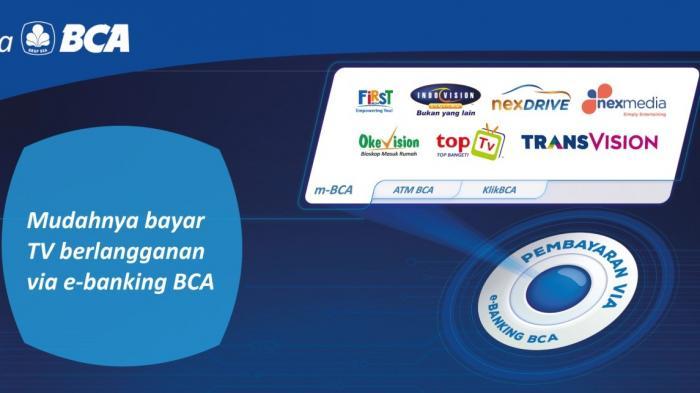 Nonton TV Kabel, Bayarnya di e-Banking BCA