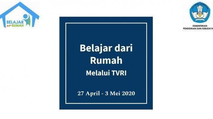 Simak jadwal lengkap dan link live streaming program belajar dari rumah di TVRI, Selasa 28 April 2020.