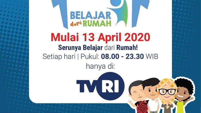 Sedang Berlangsung Live Streaming Tvri Program Belajar Dari Rumah Ini Perubahan Jadwal Terbarunya Tribunnews Com Mobile
