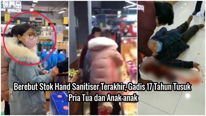 Berebut Stok Hand Sanitiser Terakhir di Supermarket, Gadis 17 Tahun Tusuk Pria Tua dan Anak-anak