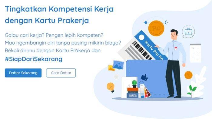LOGIN Situs Resmi www.prakerja.go.id, Dibuka untuk Pembuatan Akun Kartu Prakerja