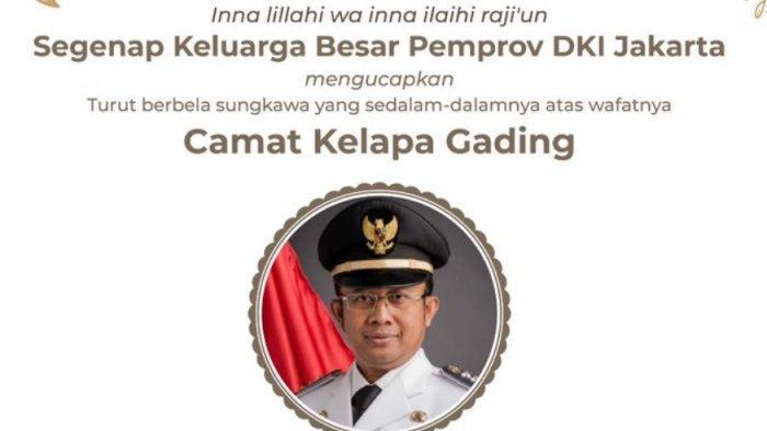 BREAKING NEWS - Camat Kelapa Gading Jakarta Utara Meninggal Akibat Covid-19