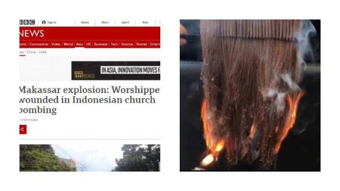 POPULER INTERNASIONAL: Bom Bunuh Diri di Makassar Disorot Media Asing | ABG Tewas Terbakar