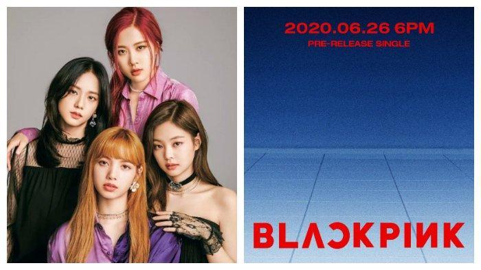 Terkonfirmasi, BLACKPINK akan Comeback Tanggal 26 Juni 2020
