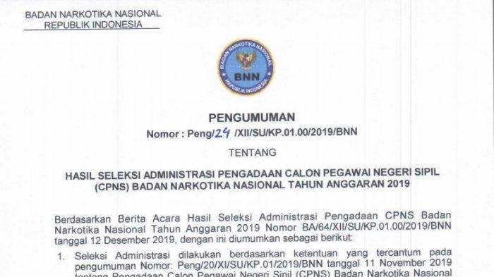 Badan Narkotika Nasional telah merilis sejumlah nama-nama yang lolos seleksi CPNS 2019