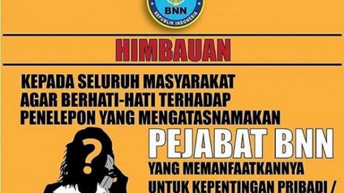 Waspada Penipuan Mengaku Pejabat BNN