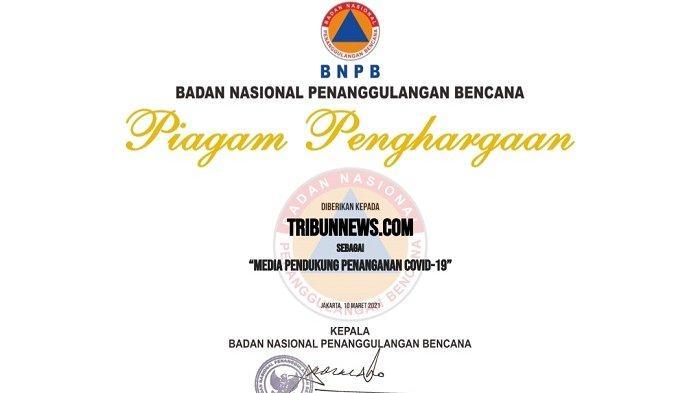 Tribunnews.com Raih Penghargaan Dari BNPB Atas Peran Aktif Mendukung Penanganan Covid-19