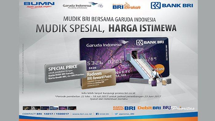 Bekerjasama Dengan Garuda Indonesia Bank Bri Tawarkan Harga Spesial Tiket Mudik Lebaran 2017 Tribunnews Com Mobile