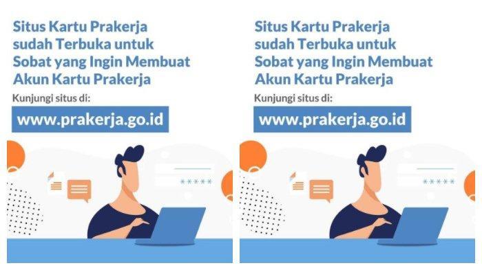 Situs Kartu Prakerja Sudah Dibuka untuk Buat Akun, Kunjungi www.prakerja.go.id, Ini Caranya