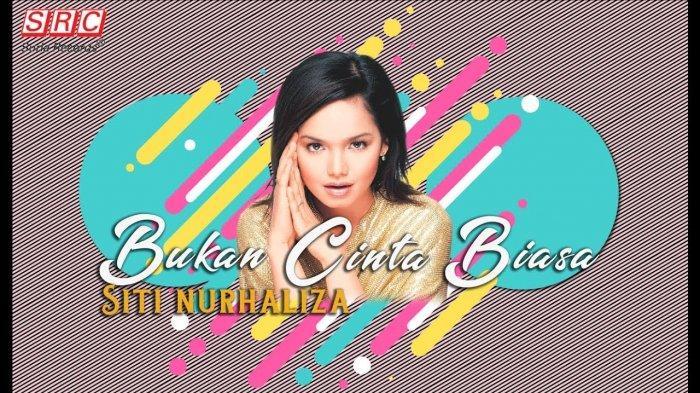 Chord Gitar Lagu Bukan Cinta Biasa - Siti Nurhaliza, Lengkap dengan Video Klipnya