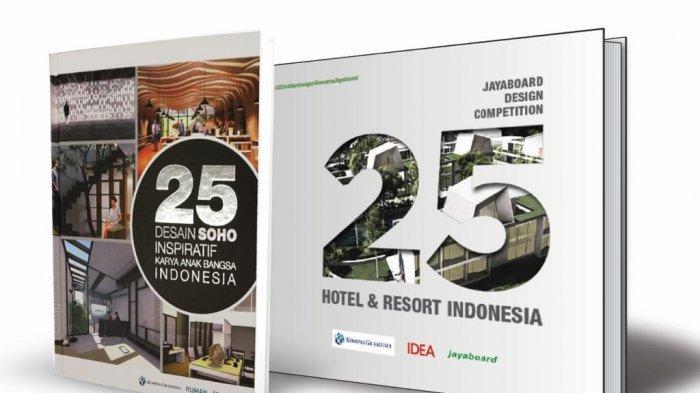 Buku karya para arsitek berjudul '25 Desain SOHO Inspiratif Karya Anak Bangsa Indonesia' dan '25 Desain Hotel & Resort Indonesia' yang diterbitkan Kompas Gramedia, Idea dan Jayaboard.