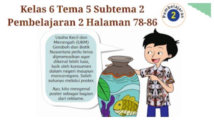 Kunci Jawaban Tema 5 Kelas 6 SD: Halaman 78, 83, dan 86 Tematik Subtema 2 Pembelajaran 2