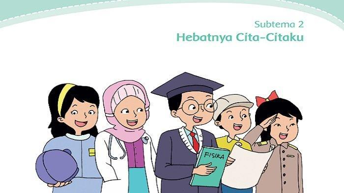 Kunci Jawaban Tema 6 Kelas 4 SD Halaman 95 96 99 100 101 Buku Tematik Cita-citaku