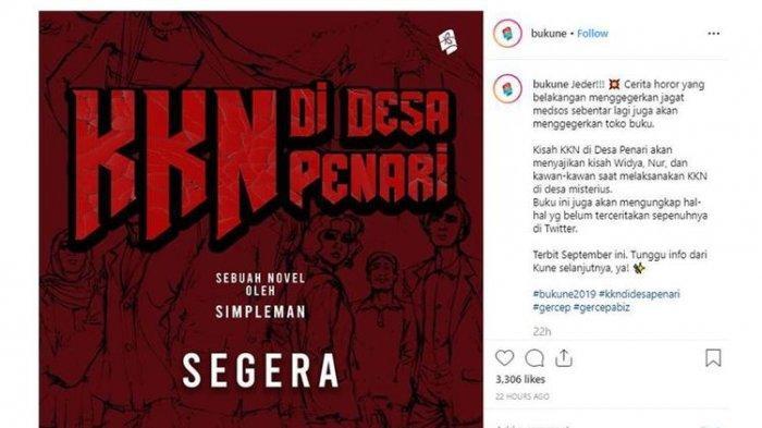 Penerbit Bukune akan menerbitkan novel KKN di Desa Penari pada September 2019. Kisah horor KKN di Desa Penari viral di media sosial.