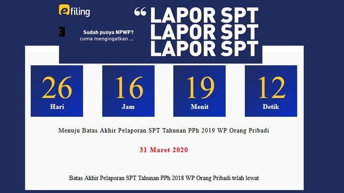 Waktu Yang Tepat Lapor Spt Tahunan Login Djponline Pajak Go Id Waktu Akhir Pelaporan 31 Maret Tribunnews Com Mobile