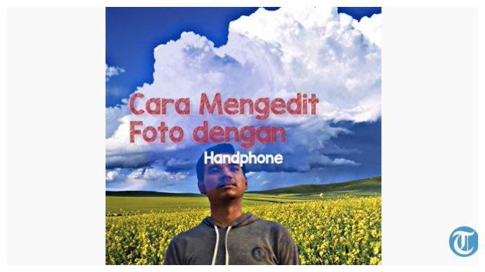 Cara Edit Foto Lewat HP: Gunakan PicsArt untuk Ubah Background, Simak Aplikasi Lainnya