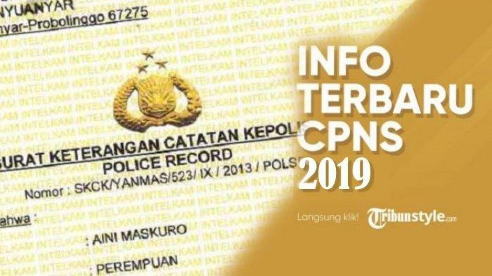 Cara Mudah Membuat SKCK Online untuk Pendaftaran CPNS 2019, Simak Syarat dan Caranya