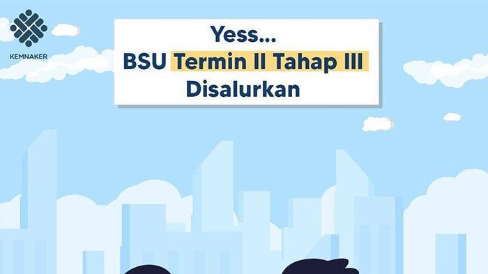 CEK REKENING! BLT Subsidi Gaji Termin 2 Tahap 3 Sudah Cair, Total 8 Juta Pekerja Sudah Ditransfer