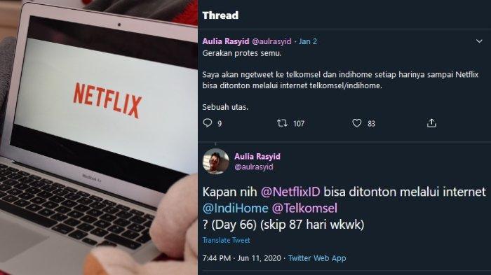Cerita Aulia Protes Semu di Twitter untuk Telkom & Netflix Indonesia, Berbuah Manis di Hari ke-91