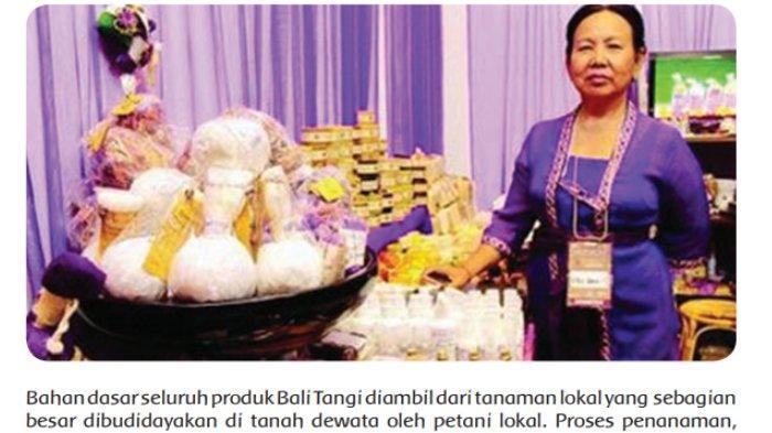 Gambar halaman 114 - Ibu Made Yuliani menggagas, membuat, dan memperjuangkan Bali Tangi sebagai produk lokal.