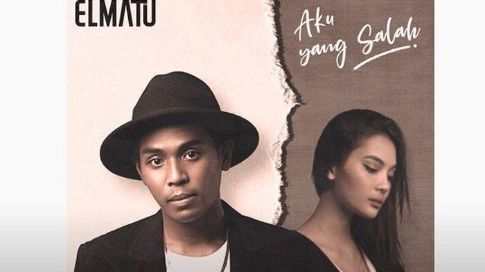 Chord Lagu Aku yang Salah - Elmatu, Beserta Lirik dan Video Klipnya