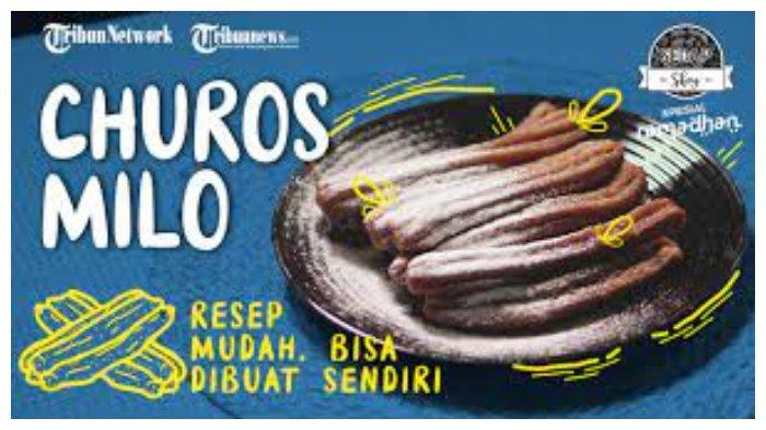Cara Membuat Churros Milo, Inspirasi Takjil Buka Puasa Ramadhan yang Praktis dan Mudah