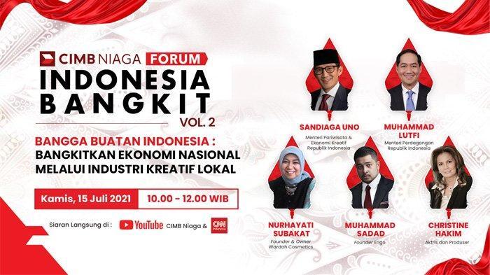 Dorong Pertumbuhan Ekonomi Kreatif, CIMB Niaga Gelar Forum Indonesia Bangkit Vol. 2