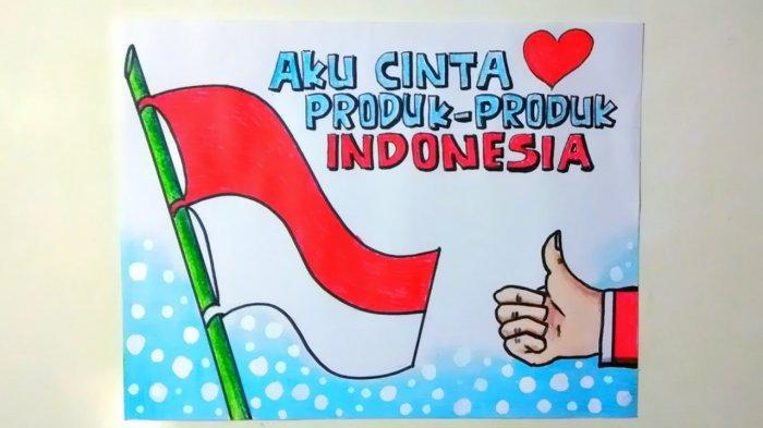 20 Contoh Poster Berisi Ajakan Mencintai Negara Indonesia