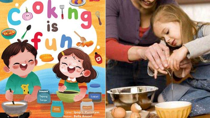 Belajar Memasak Melalui Buku Cerita, Anak Jadi Kreatif