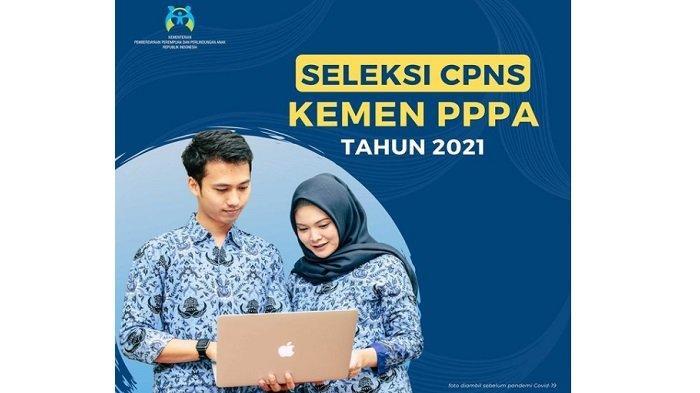Daftar Formasi CPNS Kemen PPPA 2021 untuk Lulusan D3, D4 Hingga S1