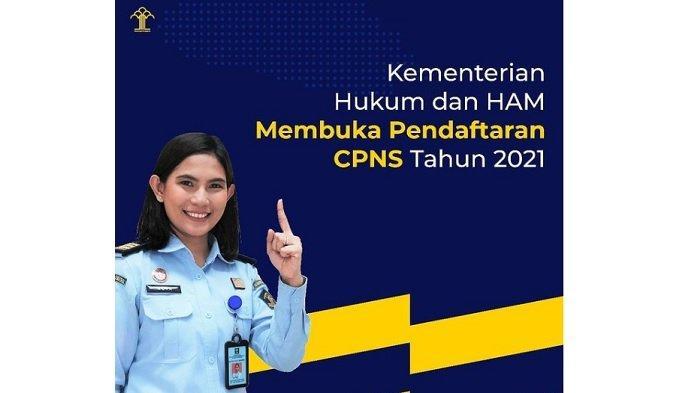 Pendaftaran CPNS Kemenkumham 2021 Ditutup 26 Juli 2021, Login sscasn.bkn.go.id, Cek Syaratnya