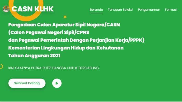 Pendaftaran CPNS KLHK 2021 untuk Lulusan SMK hingga S2