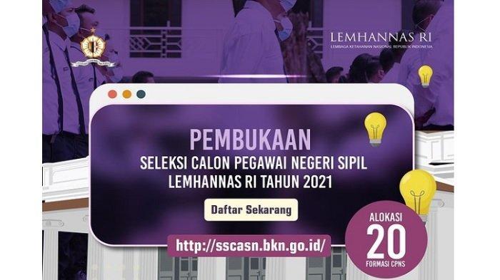 Daftar Formasi CPNS Lembaga Ketahanan Nasional RI 2021 untuk Lulusan D3, D4 dan S1