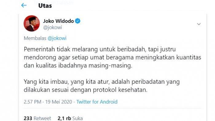 Cuitan Jokowi yang menegaskan tidak melarang ibadah di tengah Pandemi Corona atau Covid-19, Selasa (19/5/2020). (twitter @jokowi)