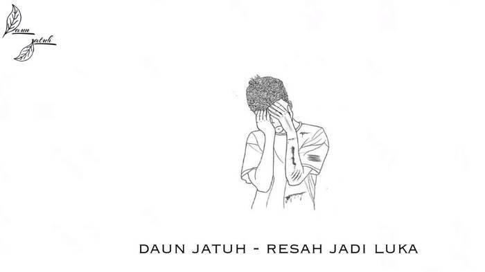 Download MP3 Lagu Resah Jadi Luka - Daun Jatuh, Beserta Chord dan Video Klip