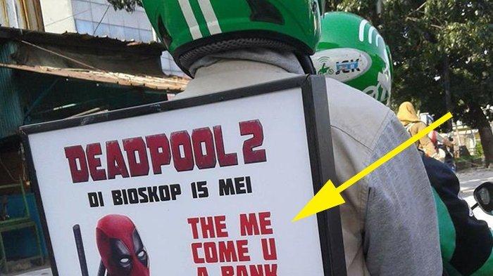 Promosi Film Deadpool 2 di Ojek Online ini Bikin Netter Salfok, Lihat Tulisannya