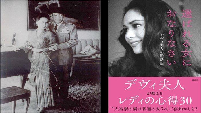 Ratna Sari Dewi Soekarno (79), biasa dipanggil Dewi Sukarno, lahir dengan nama Naoko Nemoto di Tokyo, 6 Februari 1940 dengan Presiden Soekarno (kiri) serta bukunya terbaru nasihat untuk para wanita.