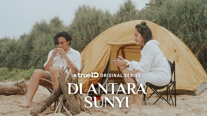 Series ''Di Antara Sunyi'', Hadirkan Salshabilla Adriani dan Yusuf Mahardika sebagai Kekasih