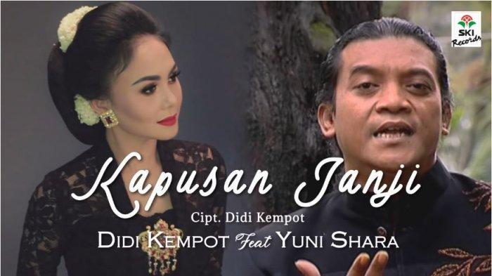 Download MP3 Lagu Kapusan Janji - Didi Kempot feat Yuni Shara, Lengkap Chord dan Video Klip