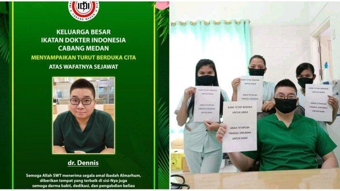 dr Dennis meninggal dunia akibat Covid-19 pada Rabu (12/8/2020) malam di Rumah Sakit Siloam Medan.
