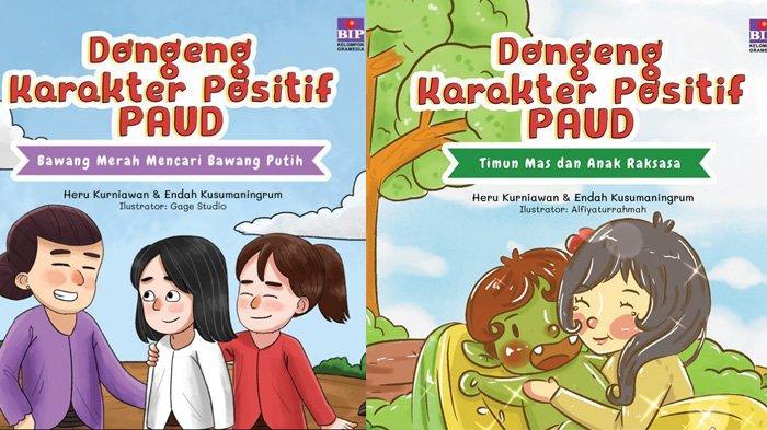 Menanamkan Karakter Positif Anak Melalui Cerita Rakyat, Yuk Ayah, Bunda Baca Bukunya