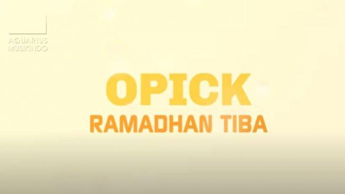 Download Lagu Ramadhan Tiba - Opick, Lengkap dengan Chord dan Video Klip