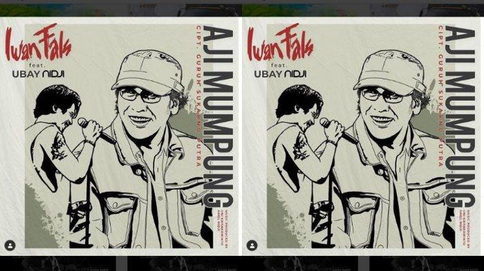 Download Lagu MP3 Aji Mumpung - Iwan Fals feat. Ubay NIDJI, Lengkap dengan Liriknya
