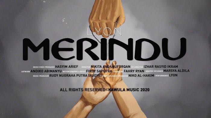 Download MP3 Lagu LYON - Merindu, Beserta Lirik Lagu dan Video Klipnya